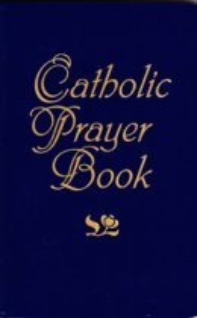 Traditional Catholic Prayers to Inspire You